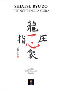 Shiatsu Ryu Zo - I principi della cura
